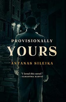 Provisionally Yours is a spy story set in Lithuania.