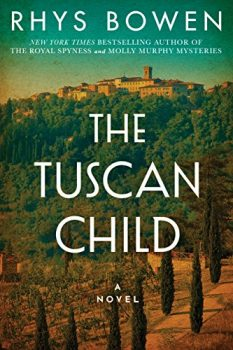 The Tuscan Child is a story of World War II Italy.
