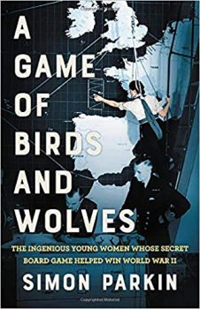 A Game of Birds and Wolves tells how wargames helped win World War II.