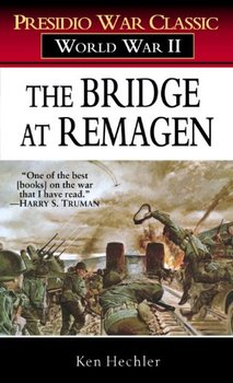 The Bridge at Remagen is about a strategic breakthrough that shortened WWII.