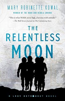 The Relentless Moon is the third book in the Lady Astronaut series.