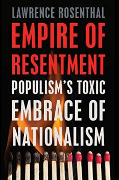 Empire of Resentment by a scholar of Right-Wing politics analyzes the Trump movement.