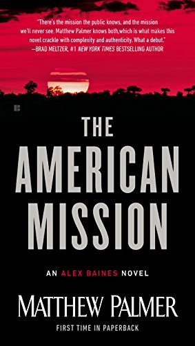 The American Mission is a diplomatic thriller.