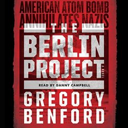 The Berlin Project is an alternate history of the Manhattan Project.