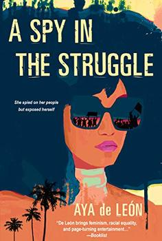 Image of A Spy in the Struggle, a novel about the FBI's illegal tactics.
