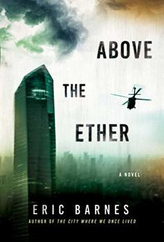 """Cover image of """"Above the Ether,"""" a grim novel about environmental collapse"""