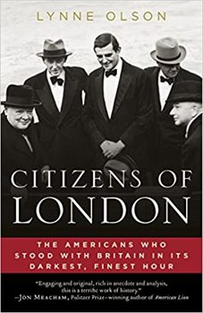 """Cover image of """"Citizens of London,"""" a book about the British-American alliance in WWII"""
