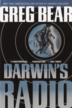 """Cover image of """"Darwin's Radio,"""" a novel about fast-tracked evolution"""