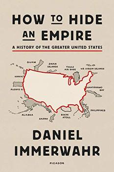 Cover image of How to Hide an Empire, a history of American empire