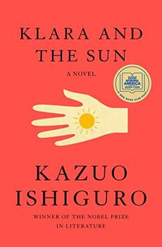 "Cover image of ""Klara and the Sun,"" a novel by a Nobel Prize-winner"