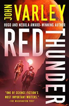 Red Thunder is wacky science fiction.