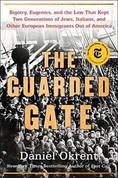 Image of The Guarded Gate, a book about the racist movement against immigration