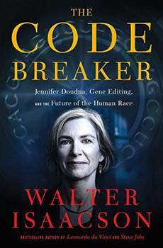 """Cover image of """"The Code Breaker,"""" a book about CRISPR technology"""