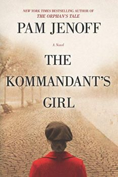 """Cover image of """"The Kommandant's Girl,"""" a novel about the Polish Jewish resistance"""