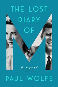Image of The Lost Diary of M, a novel about John F. Kennedy's lover
