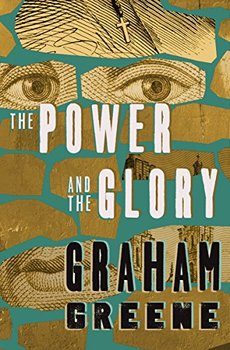 """Cover image of """"The Power and the Glory,"""" a novel about the repression of the Mexican Church"""