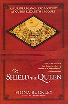 Cover image of To Shield the Queen, one of the best of the mysteries set in Elizabethan England
