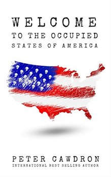 """Cover image of """"Welcome to the Occupied States of America,"""" a novel about alien invaders"""