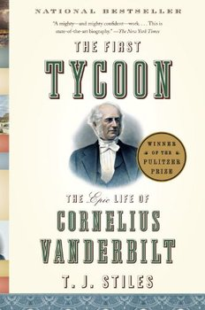 Image of The First Tycoon, one of the great biographies reviewed here